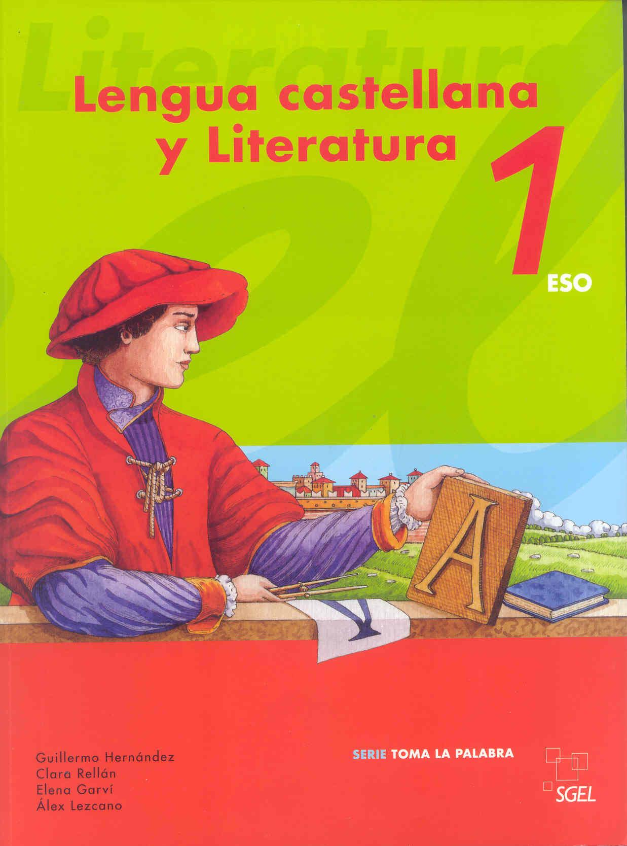Lengua Castellana Y Literatura. 1º Eso por Vv.aa.