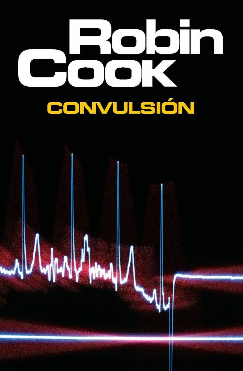 Resultado de imagen de Convulsión, de Robin Cook