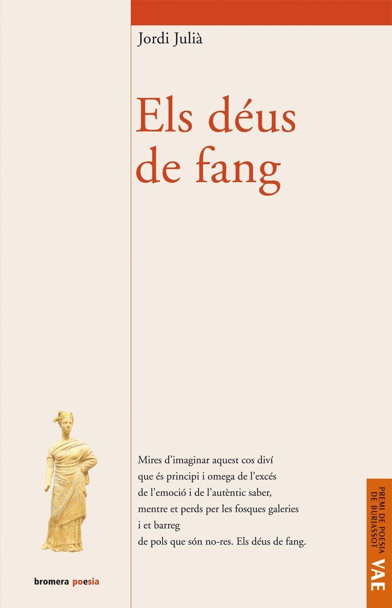 Els Deus De Fang por Jordi Julia epub