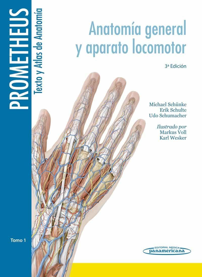 PROMETHEUS: TEXTO Y ATLAS ANATOMIA 3º ED TOMO 1 (ANATOMIA GENERAL Y ...