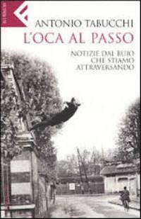 L Oca Al Passo: Notizie Dal Buio Che Stiamo Atraversando por Antonio Tabucchi epub