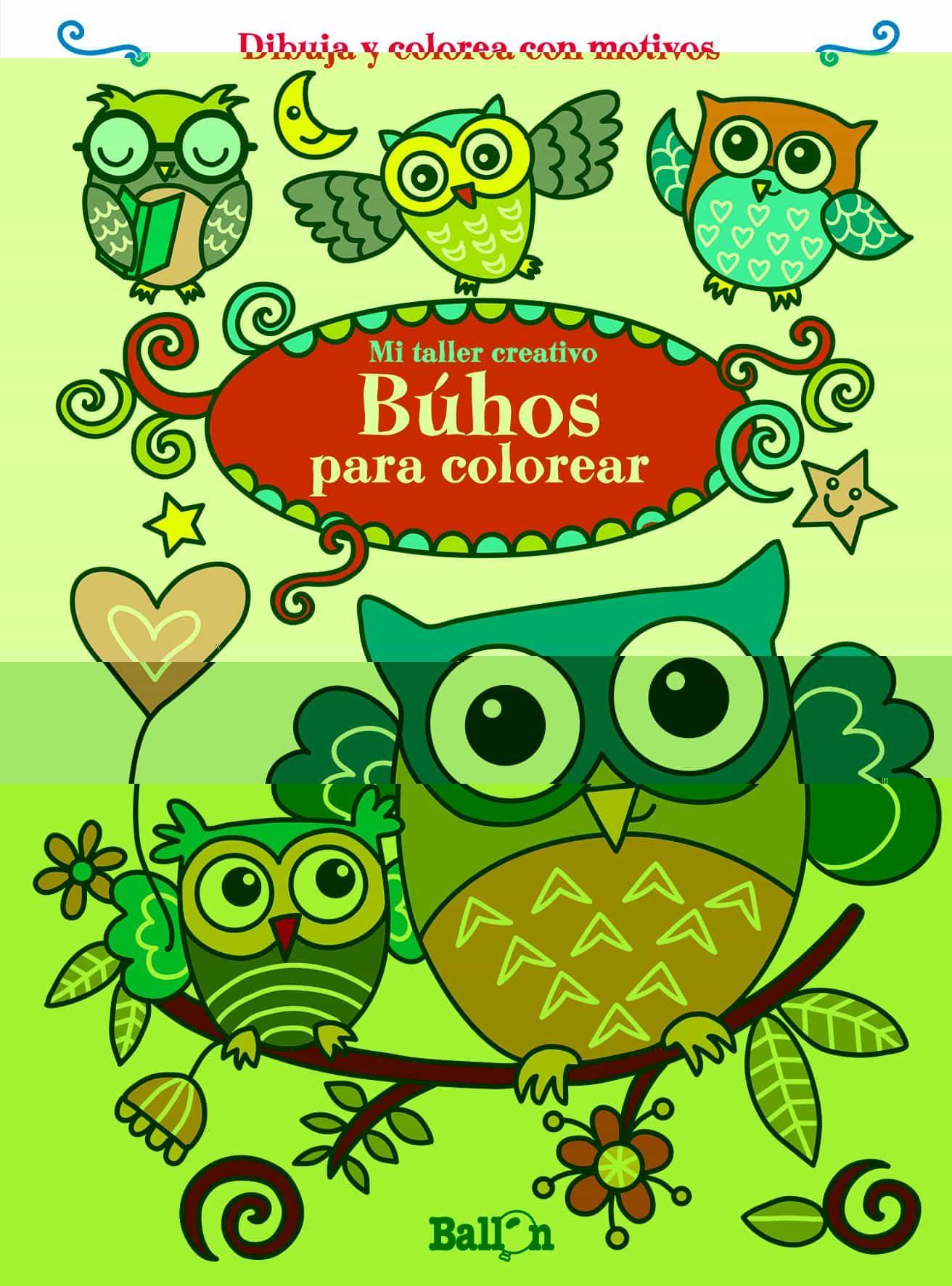 BUHOS PARA COLOREAR (MI TALLER CREATIVO) | VV.AA. | Comprar libro ...