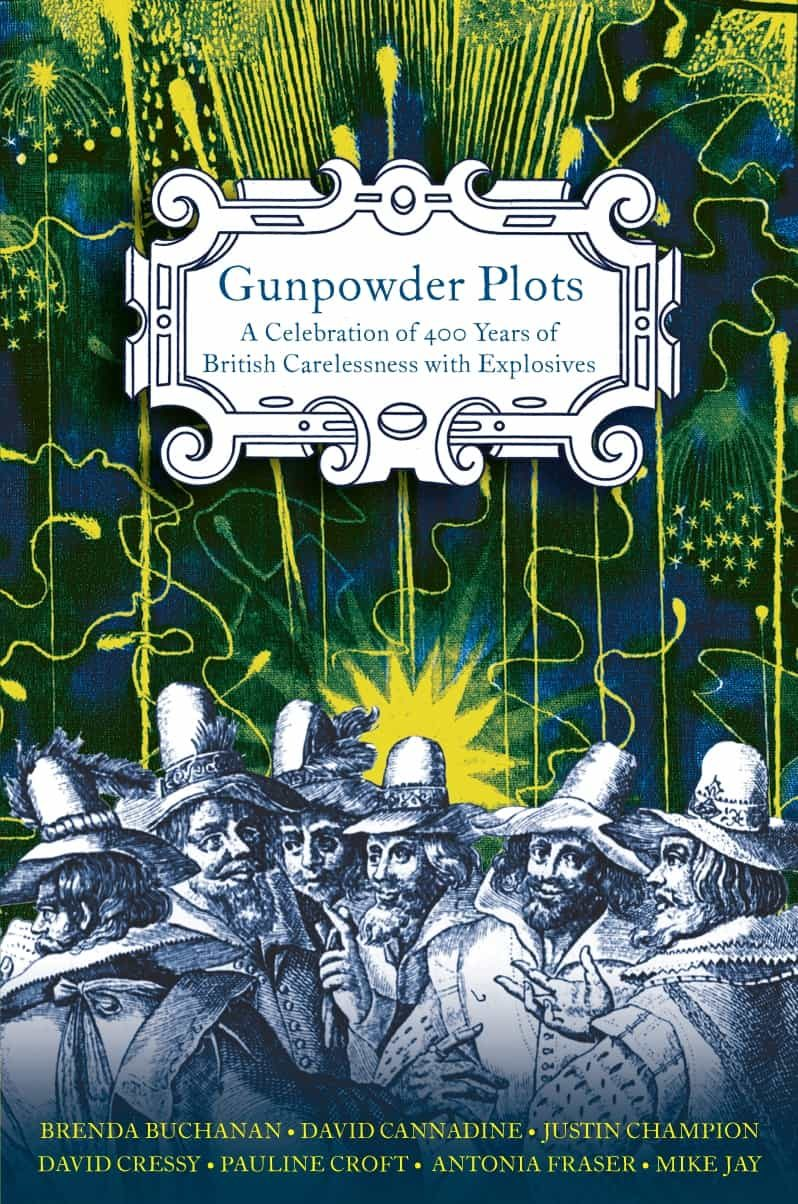 Gunpowder Plots (ebook)antonia Fraserdavid Cannadinebrenda  Buchanan9780141909332