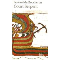 Court Serpent: Roman por Bernard Du Boucheron