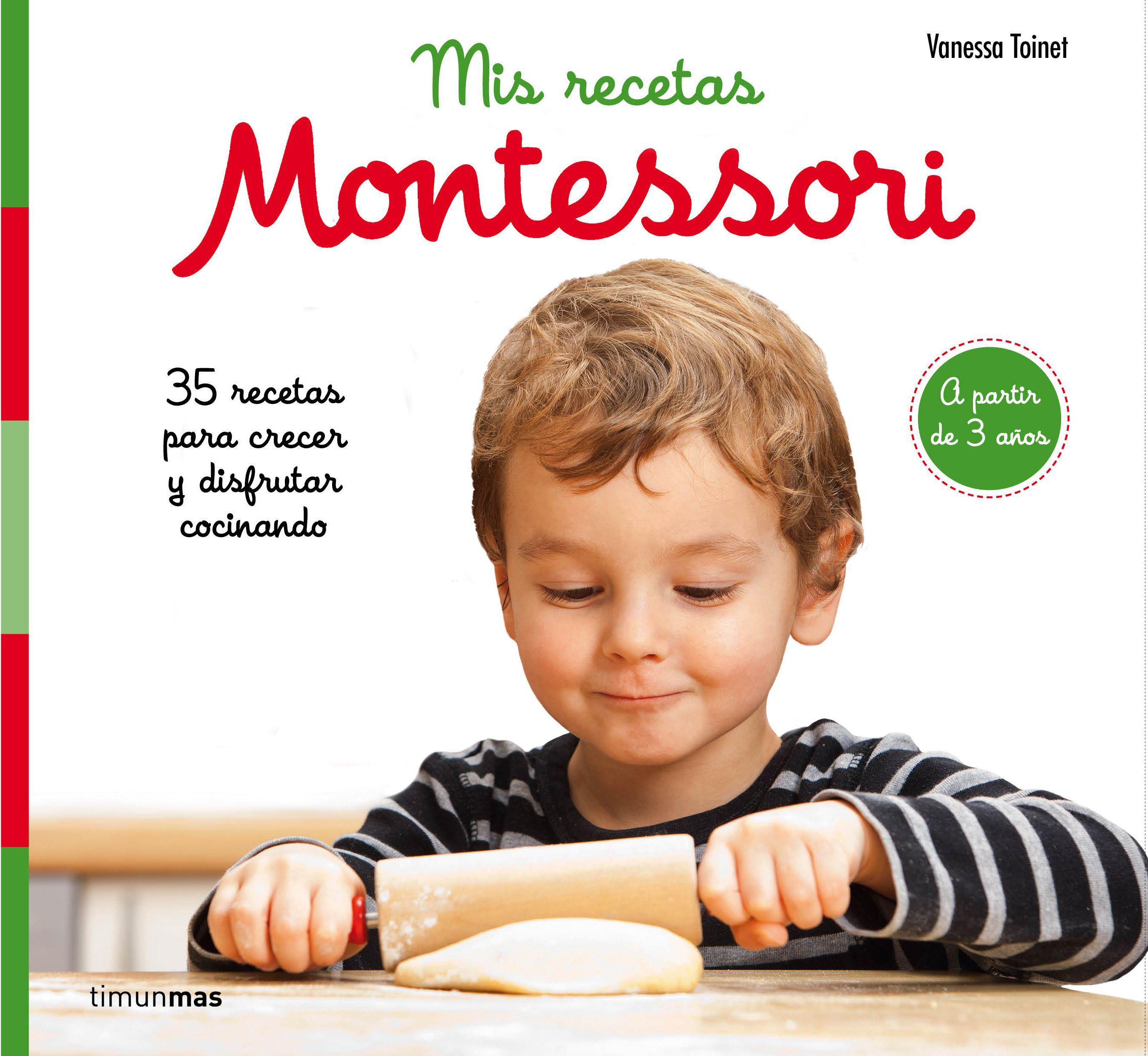 Mis Recetas Montessori por Vanessa Toinet