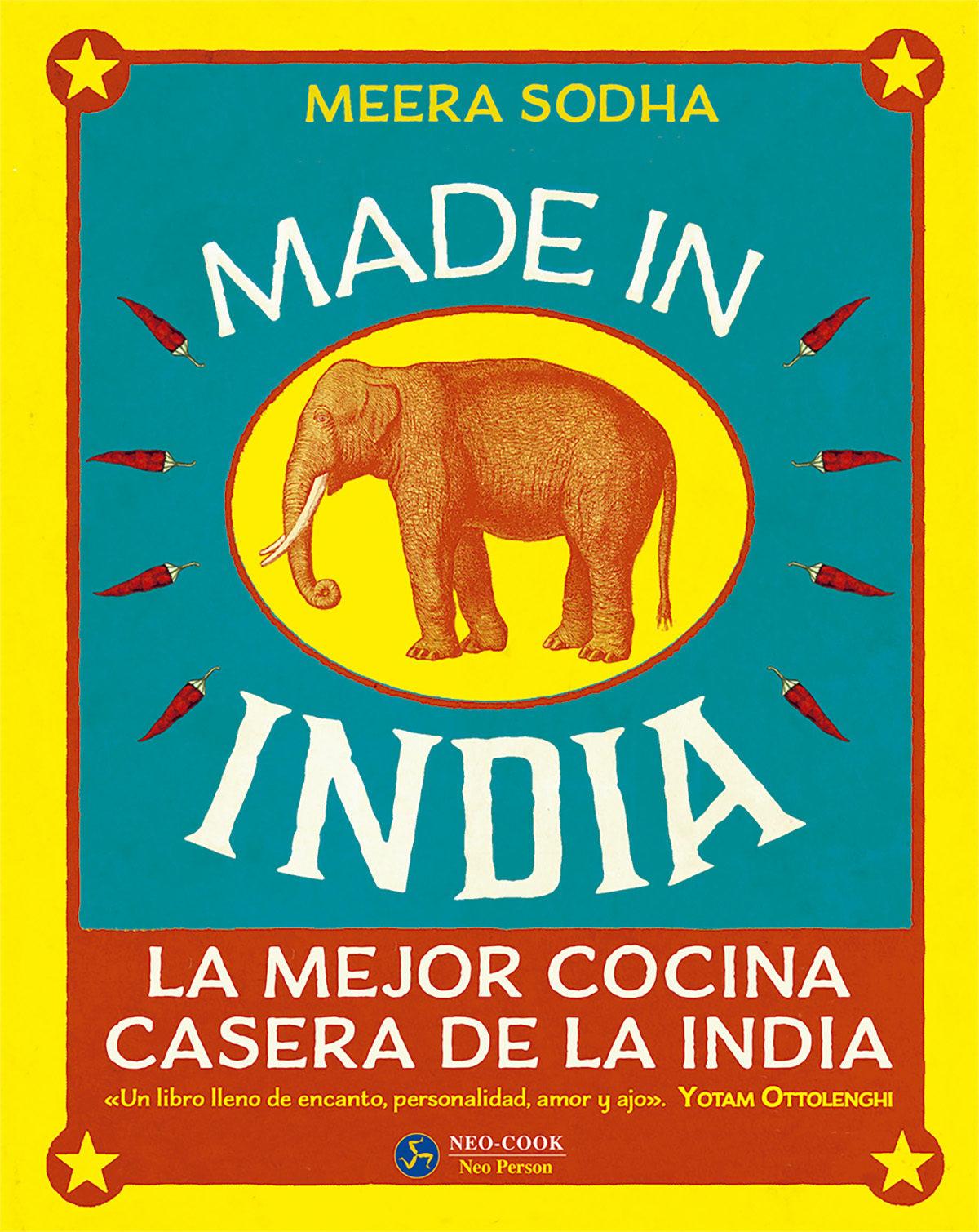 Made In India: La Mejor Cocina Casera De La India por Meera Sodha