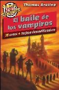 El Baile De Los Vampiros (el Club Detective: 18 Casos+tarjeta Des Codificadora) por Thomas Brezina epub