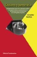 Golpismo O Democracia por Arnaldo Santos epub