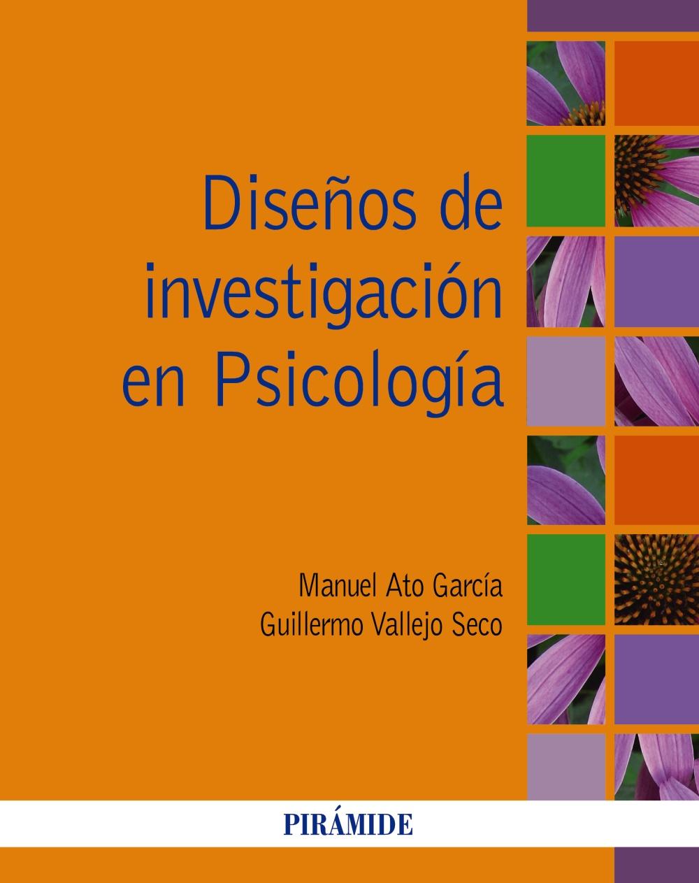 Diseños De Investigacion En Psicología por Manuel Ato Garcia;                                                                                    Guillermo Vallejo Seco