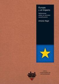Europa Y El Imperio: Reflexiones Sobre Un Proceso Constituyente por Antonio Negri epub