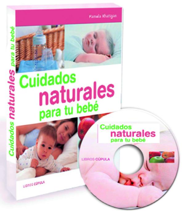 Pack Cuidados Naturales Para Tu Bebe + Cd por Pamela Rhatigan Gratis