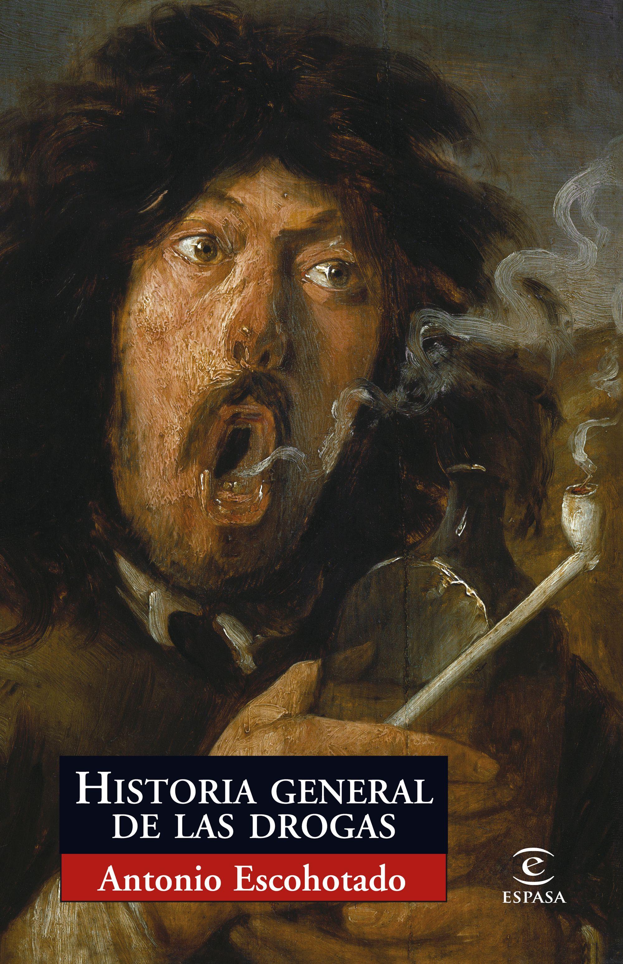 historia general de las drogas-antonio escohotado-9788467027532