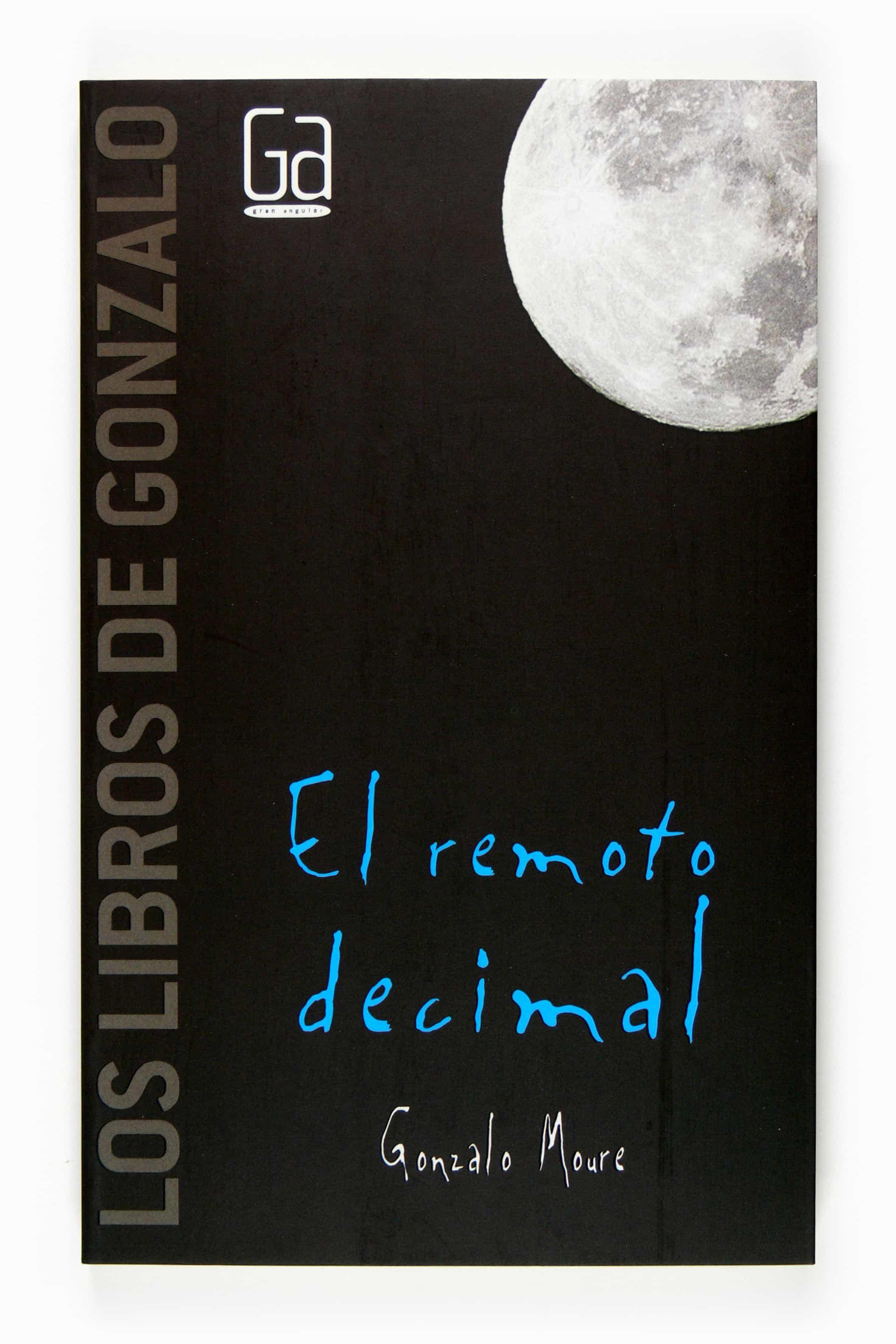 El Remoto Decimal por Gonzalo Moure Gratis