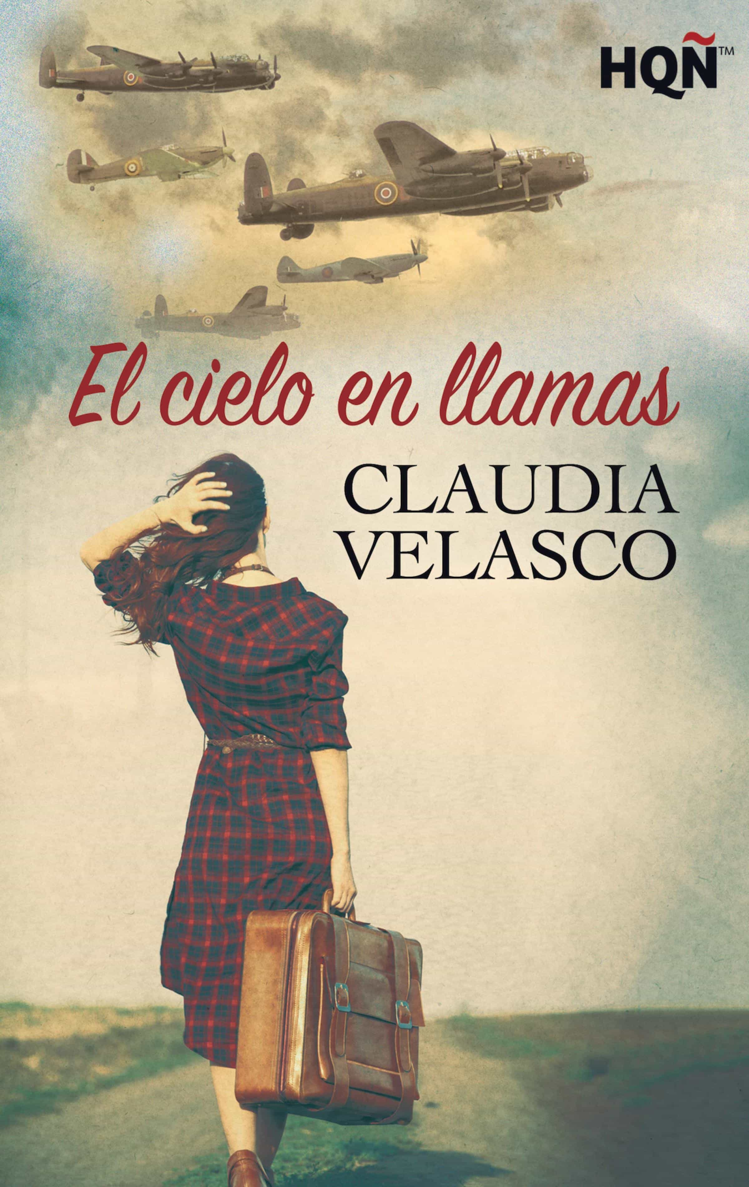 EL CIELO EN LLAMAS EBOOK | CLAUDIA VELASCO | Descargar libro PDF o ...