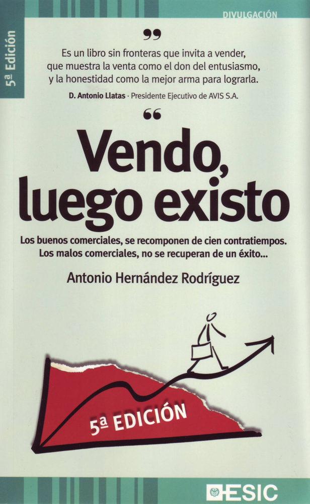 Vendo Luego Existo (5ª Ed.) por Antonio Hernandez Rodriguez epub