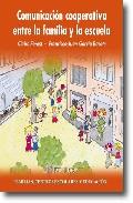 Comunicacion Cooperativa Entre La Familia Y La Escuela por Claire Forest;                                                                                    Francisco-juan Garcia Bacete epub