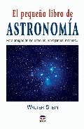 El Pequeño Libro De Astronomia por Walter Stein epub