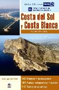 Guias Nauticas Imray. Costa Del Sol Y Costa Blanca por John Marchment Gratis