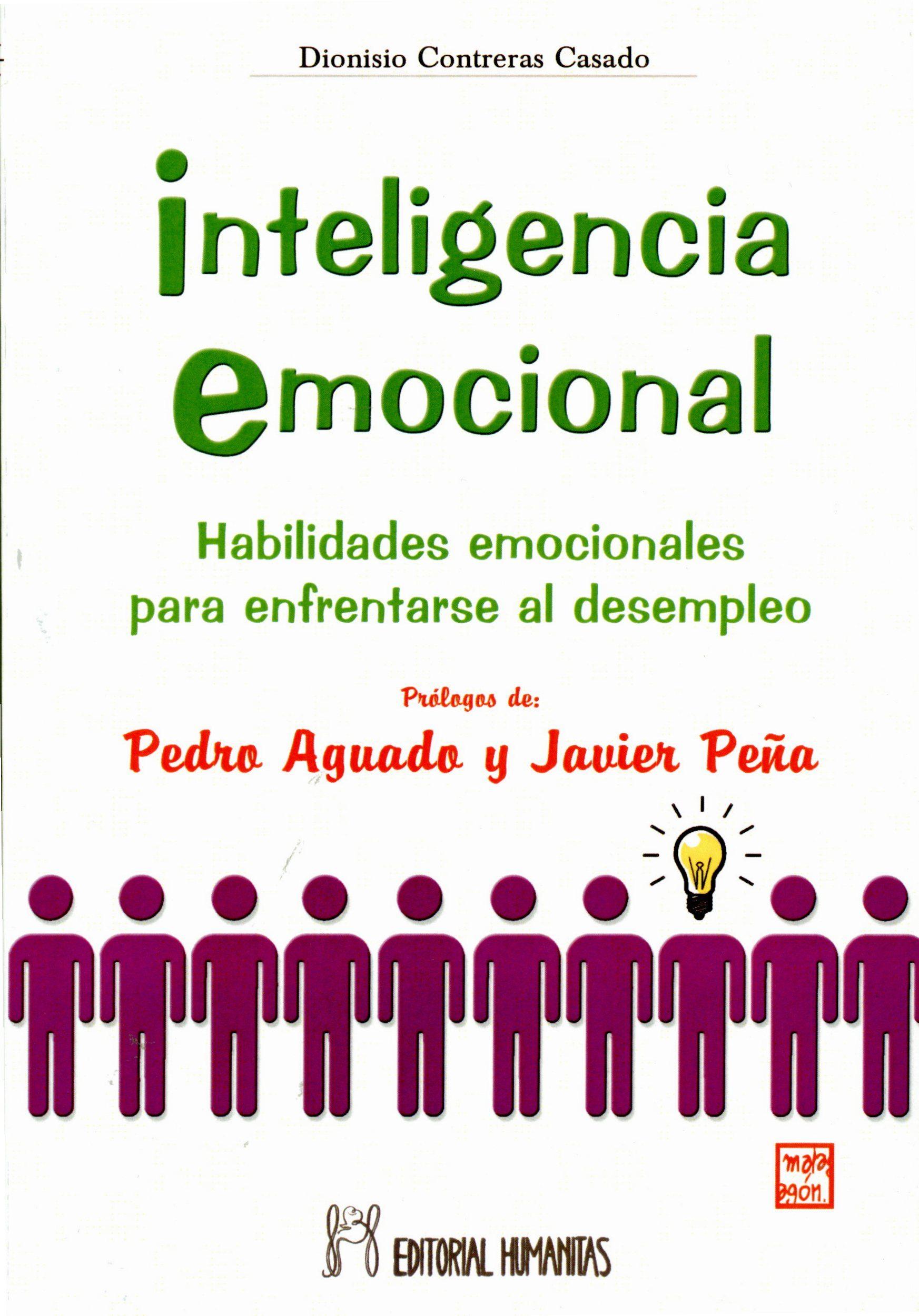 INTELIGENCIA EMOCIONAL: HABILIDADES EMOCIONALES PARA ENFRENTARSE AL ...