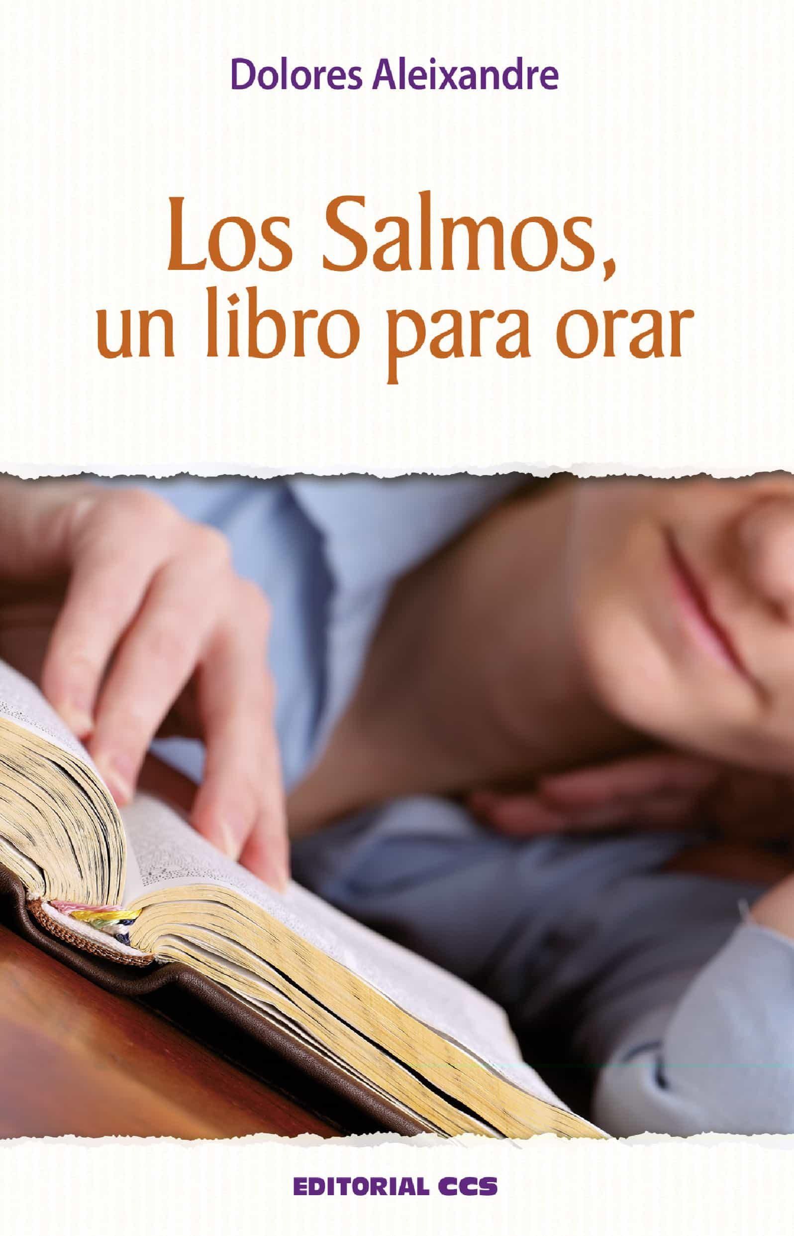 Los Salmos, Un Libro Para Orar por Dolores Aleixandre Gratis