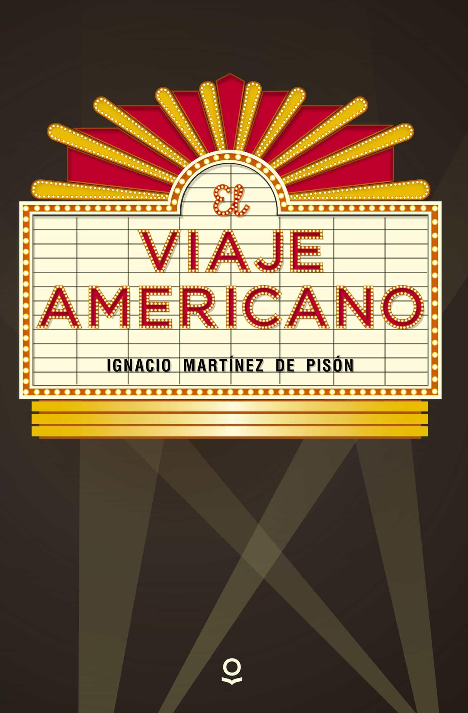 El Viaje Americano por Ignacio Martinez De Pison