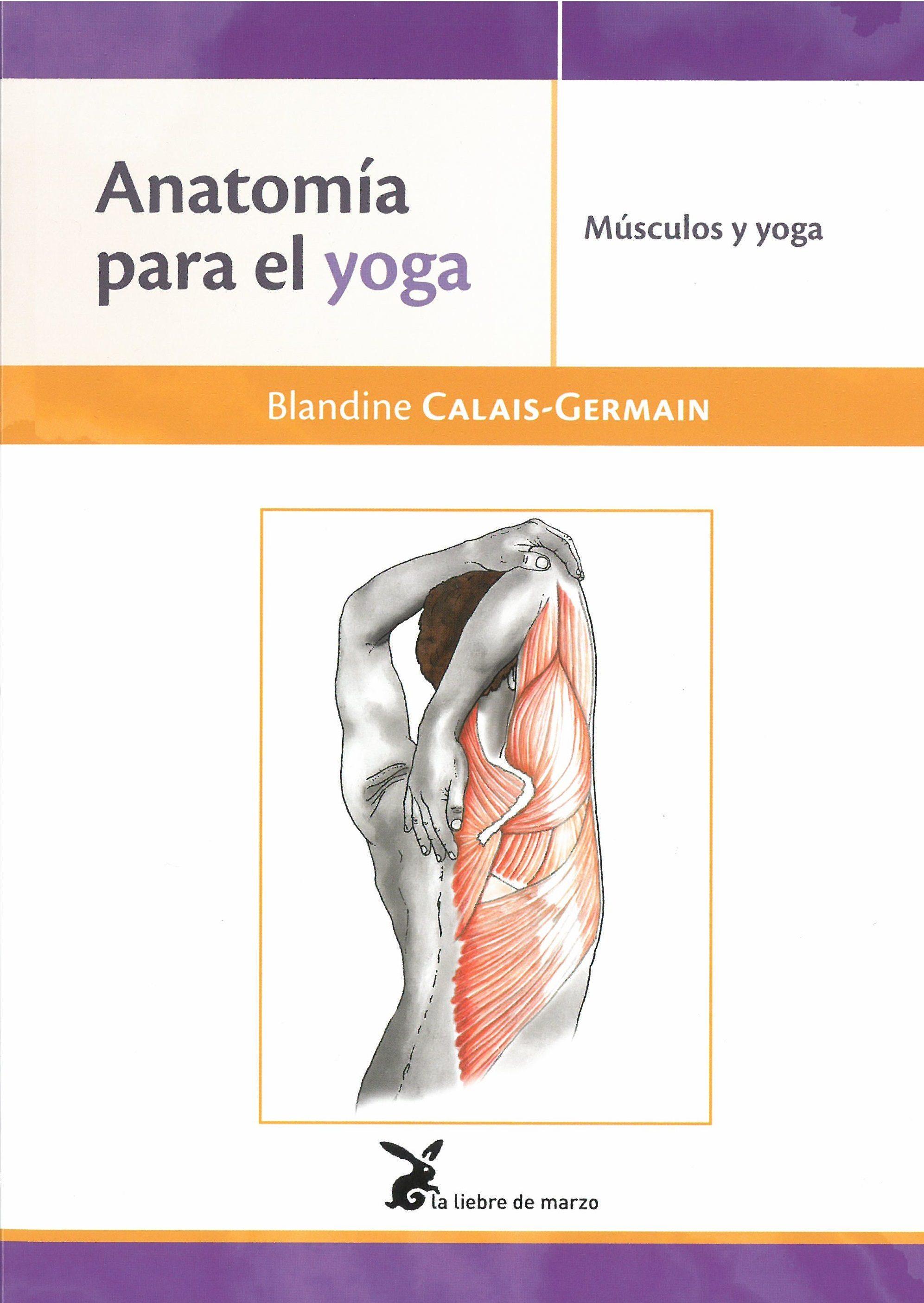 ANATOMIA PARA EL YOGA | BLANDINE CALAIS - GERMAIN | Comprar libro ...