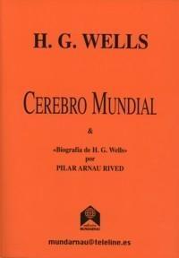 Cerebro Mundial Y Biografia De H. G. Wells por Pilar Aranau Rived epub