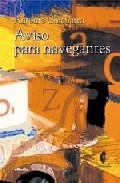 Aviso Para Navegantes (critica Literaria Y Cultural) por Antonio Chicharro