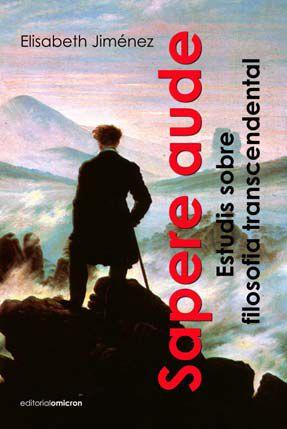 Sapere Aude: Estudis Sobre Filosofia Transcendental por Elisabeth Jimenez epub