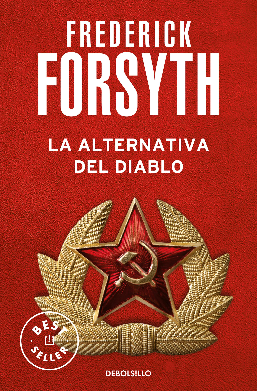 La Alternativa Del Diablo por Frederick Forsyth