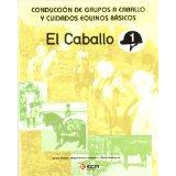 Conduccion Grupos A Caballo Cuidados Equinos Basico Grado Medio por Vv.aa.