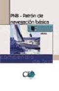 Pnb- Patron De Navegacion Basica, Compendio De Test. Formacion por Vv.aa.