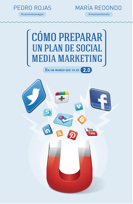 COMO PREPARAR UN PLAN DE SOCIAL MEDIA MARKETING | PEDRO ROJAS ...