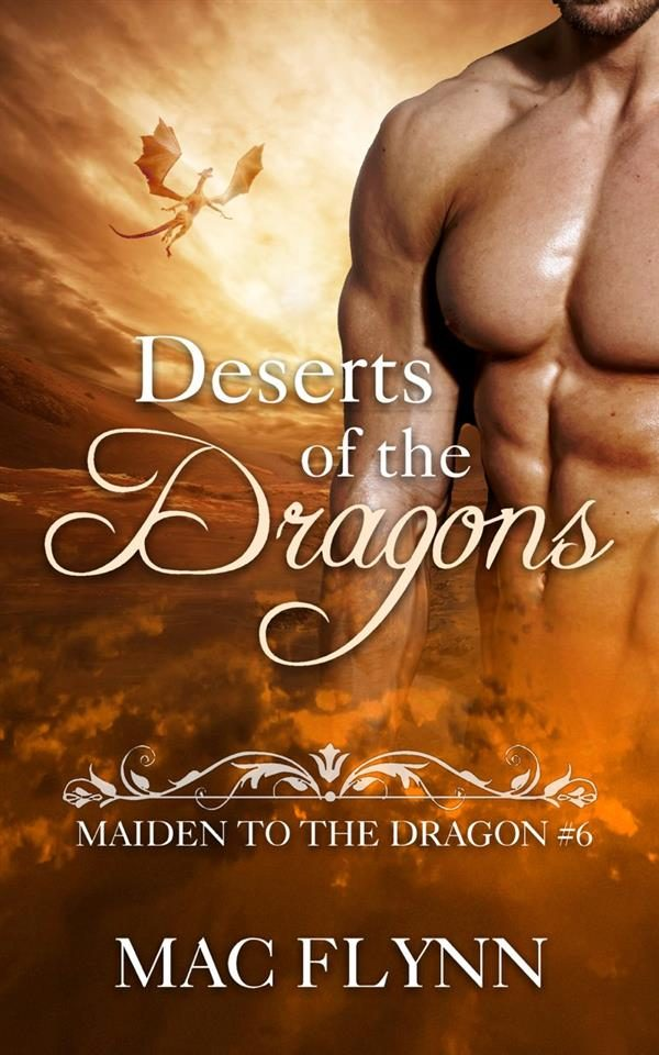 deserts of the dragons: maiden to the dragon, book 6 (dragon shifter romance) (ebook)-9788827550632
