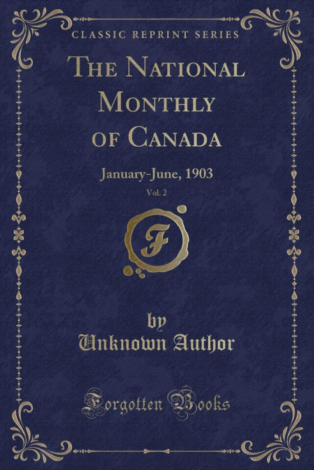 """""""The National Monthly Of Canada, Vol. 2"""" - 978-1332911042 por Unknown Author- PDF uTorrent"""