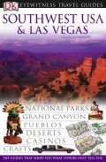 Southwest Usa And Las Vegas (eyewitness Travel Guide) por Vv.aa.