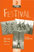 Festival 2: Cahier D Exercices (incluye Audio-cd) por Vv.aa. epub
