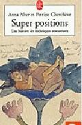 Super Positions: Une Histoire Des Techniques Amoureuses por Anna Alter;                                                                                                                                                                                                          Perrine Chercheve epub