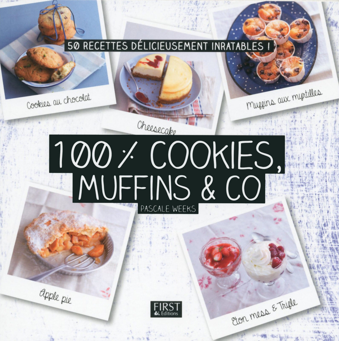 100 % cookies, muffins & co (ebook)-pascale weeks-9782754086042