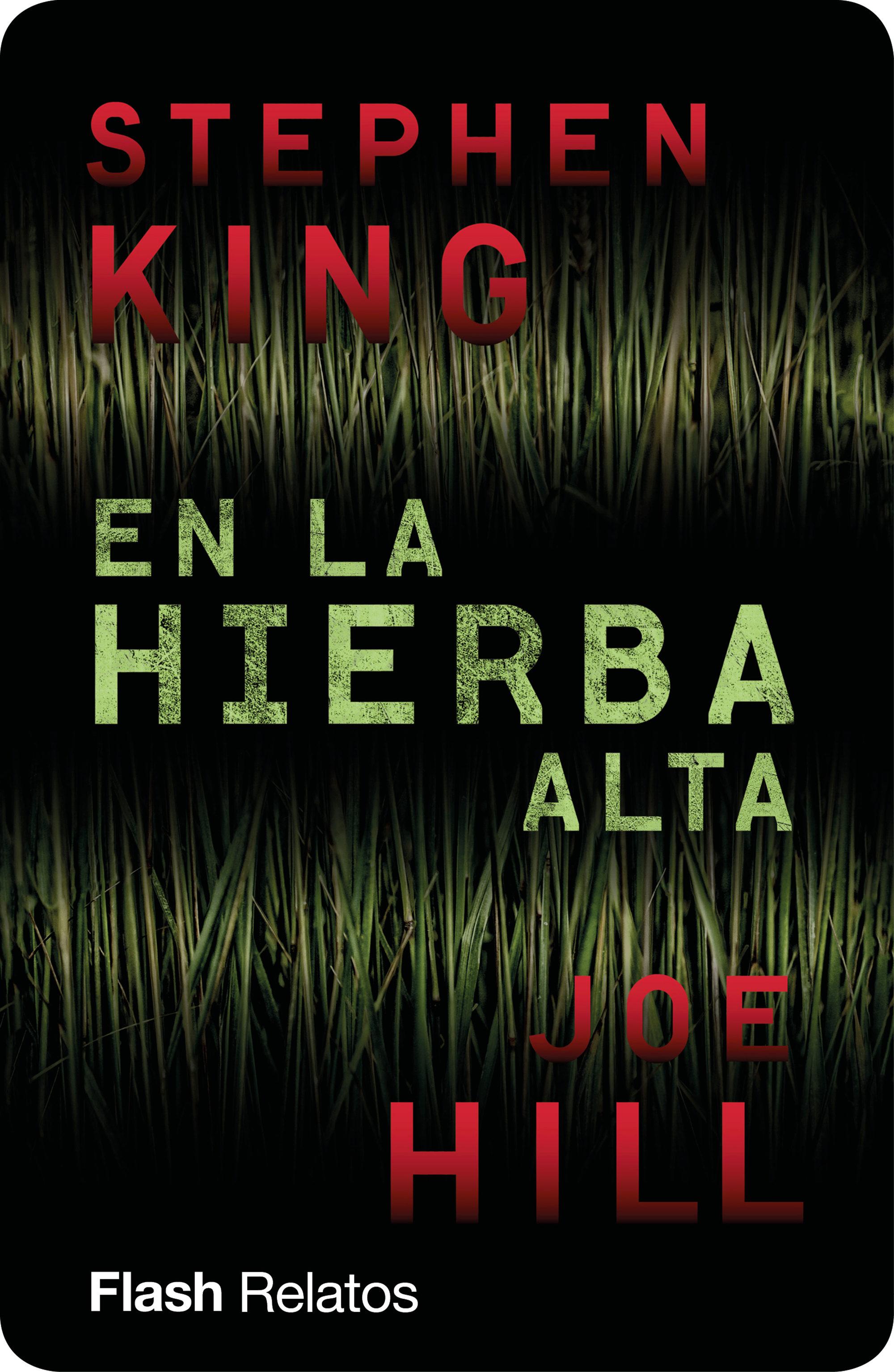 En La Hierba Alta (flash Relatos)   por Stephen King, Joe Hill