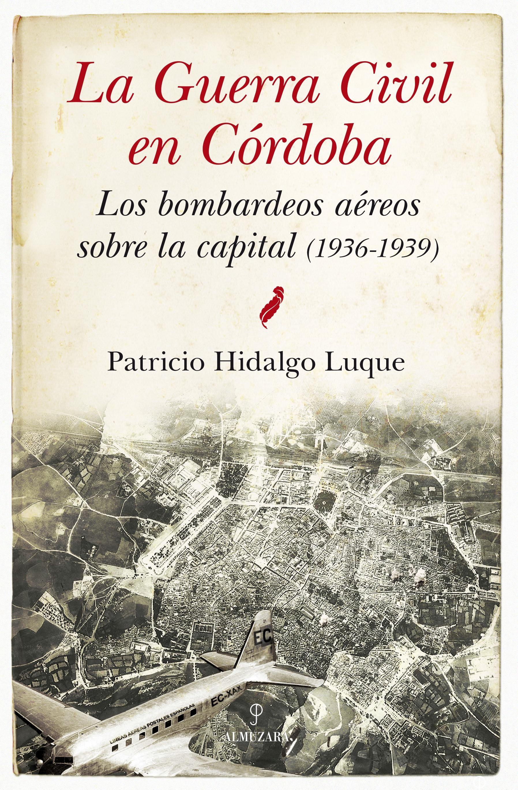 la guerra civil en cordoba-patricio hidalgo luque-9788415828242