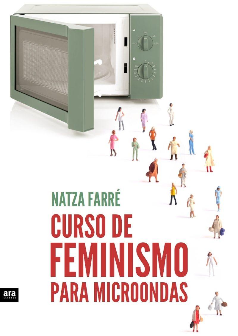 Curso De Feminismo Para Microondas por Natza Farre I Maduell