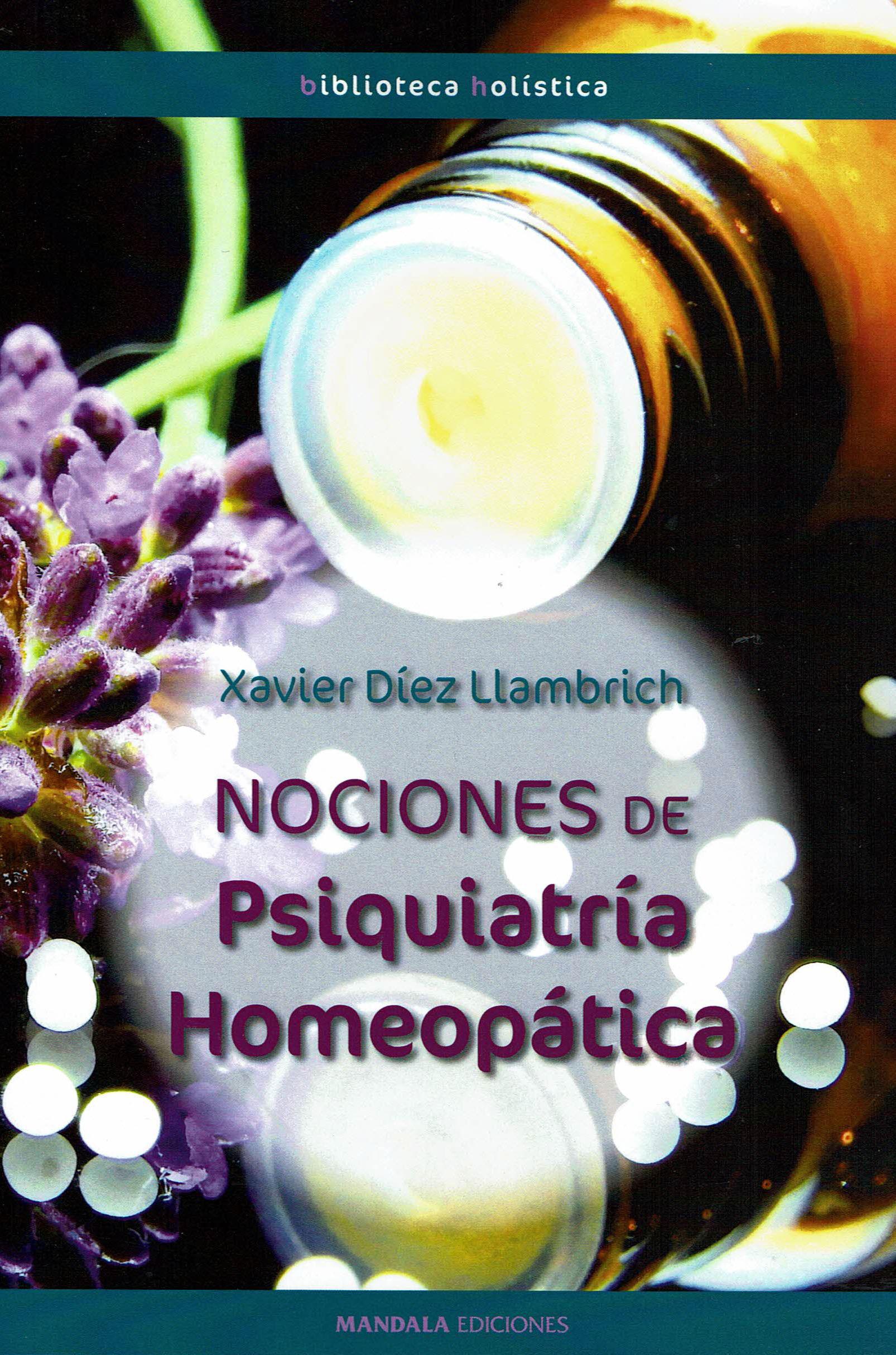 Nociones De Psiquiatría Homeopática por Xavier Diez Llambrich