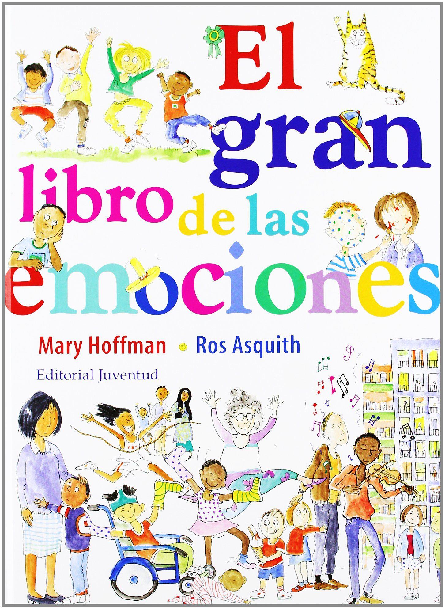 El Gran Libro De Las Emociones por Mary Hoffman;                                                                                    Ros Asquith