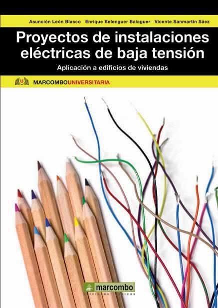 proyectos de instalaciones electricas de baja tension-maria asuncion leon blasco-enrique f. belenguer balaguer-9788426718242
