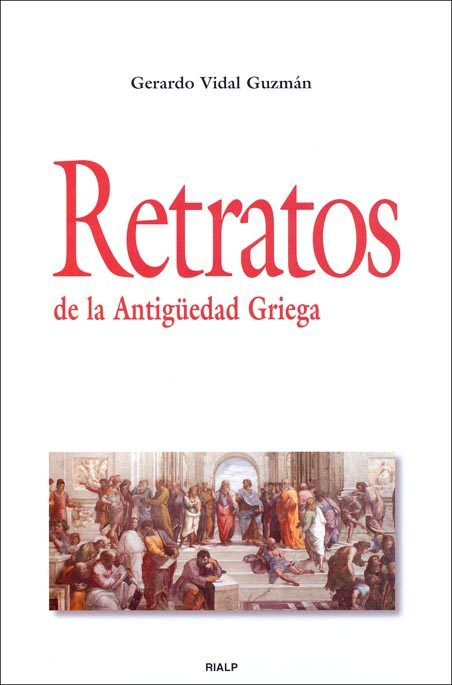 Retratos De La Antigüedad Griega por Gerardo Vidal Guzman epub
