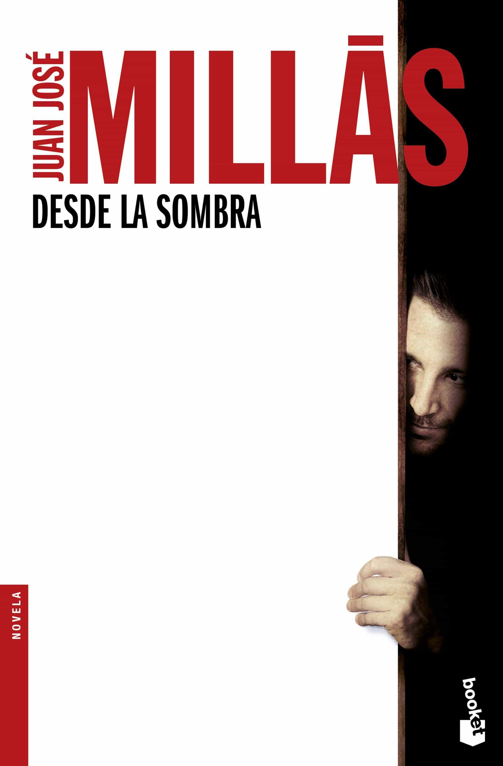 Desde La Sombra por Juan Jose Millas
