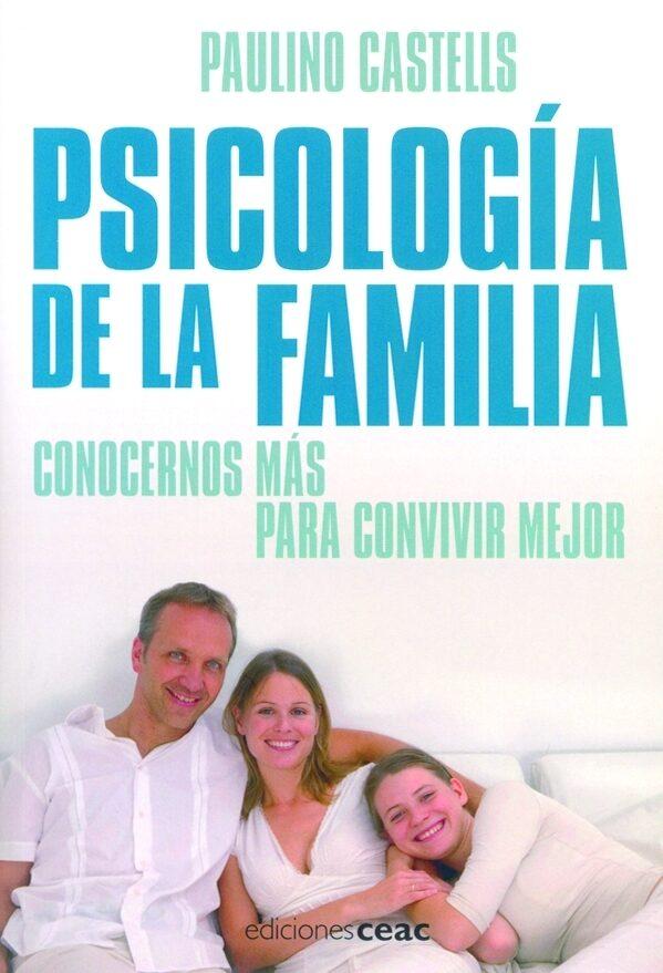 Psicologia De La Familia por Paulino Castells Gratis