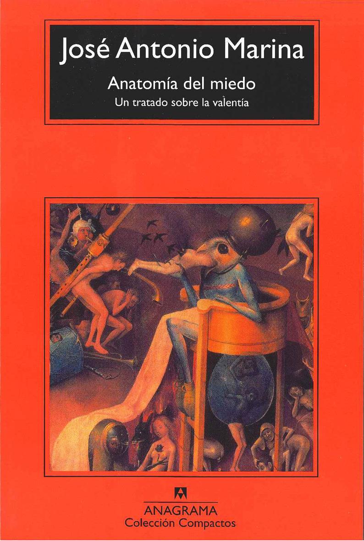 ANATOMIA DEL MIEDO | JOSE ANTONIO MARINA | Comprar libro 9788433973542