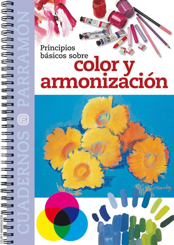 PRINCIPIOS BASICOS SOBRE COLOR Y ARMONIZACION | VV.AA. | Comprar ...
